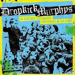 Dropkick Murphys - First Class Loser
