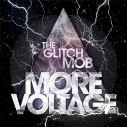 The Glitch Mob - We Can Make The World Stop
