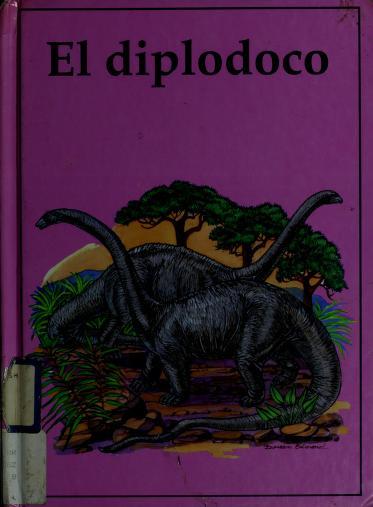 El diplodoco by Wilson, Ron