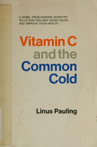 Cover of: Vitamin C and the common cold   Linus Pauling
